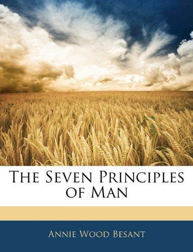 The Seven Principles of Man