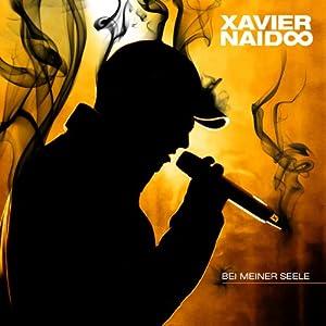 Bei Meiner Seele  von XAVIER NAIDOO bei Amazon kaufen