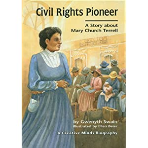a biography of mary church terrell a writer Mary church terrell was a member of the african american elite as a speaker, writer, and political activist, she dedicated the lion's share of her talent to the.