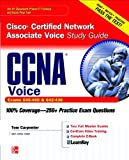Tom Carpenter CCNA Cisco Certified Network Associate Voice Study Guide (Exams 640-460 & 642-436) (Certification Press)