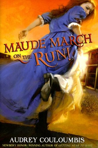 Maude March on the Run!, Audrey Couloumbis