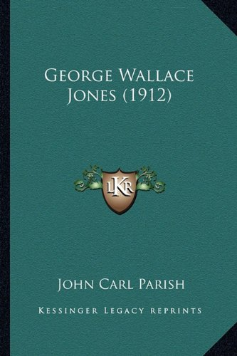 George Wallace Jones (1912)