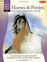 Free Pastel: Horses & Ponies: Learn to paint a range of breeds-step by step (How to Draw and Paint) Ebook & PDF Download