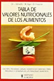 img - for Tabla de valor nutricional de los alimentos / Table of nutritional value of Food (Spanish Edition) book / textbook / text book