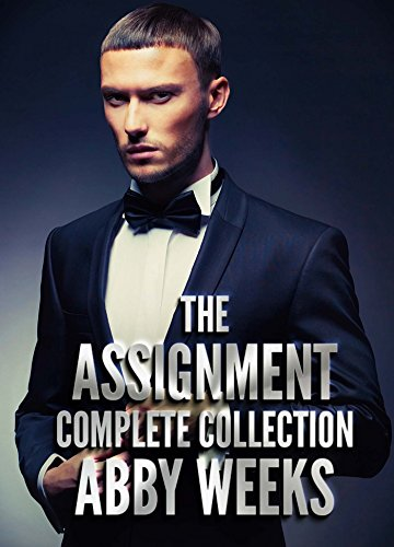 The Assignment [The Complete Collection]: A Call Girl Fantasy PDF