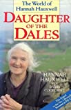 Daughter of the Dales: The World of Hannah Hauxwell