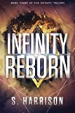 Infinity Reborn (The Infinity Trilogy)