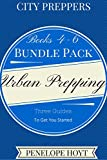 City Preppers: Bundle Pack, Books 4-6. Urban Survival Guides for Moms
