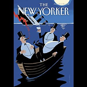 The New Yorker, August 15th & 22nd 2011: Part 2 (James Surowiecki, Elizabeth Kolbert, Dana Goodyear) Periodical