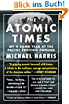 The Atomic Times:  My H-Bomb Year at...