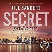 Secret Passions: Secret Series, Book 4   Jill Sanders