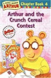 Arthur and the Crunch Cereal Contest: An Arthur Chapter Book (Arthur Chapter Books)