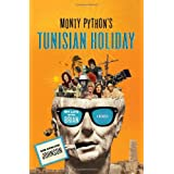 Monty Python's Tunisian Holiday: My Life with Brianby Kim Howard Johnson