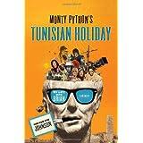 Monty Python's Tunisian Holiday: My Life with Brianby Kim Howard Johnson