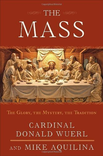 The Mass by Mike Aquilina