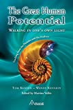 Great Human Potential: Walking in one's own light - Teachings from the Pleiades and the Hathors (English Edition)