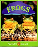 Frogs: Level 3 (McGraw-Hill Book Club) (0072547707) by Williams