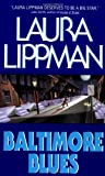 Baltimore Blues (Tess Monaghan Mysteries)