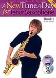 New Tune A Day: Tenor Sax Book 1 (US Ed.) - BK/DVD (A New Tune a Day)