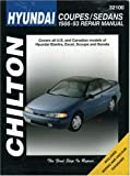 Chilton Automotive Books Hyundai Accent, Lantra, Sonata and S-Coupe, 1989-93 (Chilton's Total Car Care)