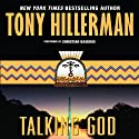 Talking God Audiobook by Tony Hillerman Narrated by Christian Baskous