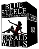 Blue Steele - Bounty Hunter 19-24