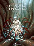 FINAL INCAL T.02 : LOUZ DE GARA