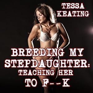 Breeding My Stepdaughter Audiobook