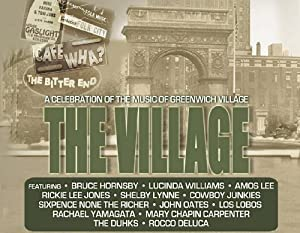 The Village - A Celebration of the Music of Greenwich Village