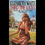 Third Time Lucky | Elizabeth Waite