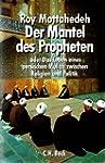 Der Mantel des Propheten oder Das Leb...