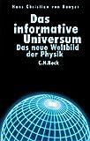 Das informative Universum: Das neue Weltbild der Physik