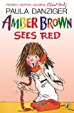 Amber Brown Sees Red (0142412619) by Danziger, Paula