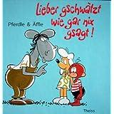 """Pferdle & �ffle, Bd.2, Lieber gschw�tzt wie gar nix gsagt!von """"Armin Lang"""""""
