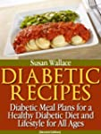 Diabetic Recipes [Second Edition]: Di...