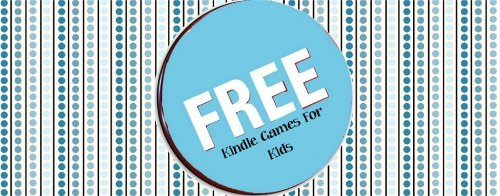 Free Kindle Games For Kids