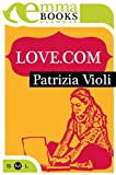 img - for Love.com (Glamour) (Italian Edition) book / textbook / text book
