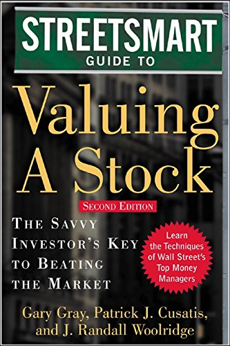 streetsmart-guide-to-valuing-a-stock-the-savvy-investors-key-to-beating-the-market-streetsmart-serie