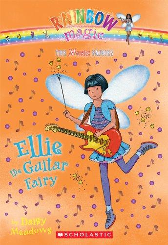 Music Fairies #2: Ellie the Guitar Fairy: A Rainbow Magic Book