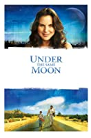 Under the Same Moon (Spanish with English Subtitles)