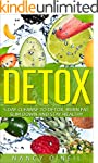 Detox: 5 Day Cleanse To Detox, Burn F...