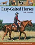 Easy-Gaited Horses: Gentle, humane me...