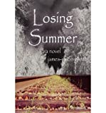 img - for [ LOSING SUMMER ] By Gantt, James-Jason ( Author) 2003 [ Paperback ] book / textbook / text book
