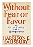 Without Fear or Favor: The New York Times and Its Times (0812908856) by Harrison E. Salisbury