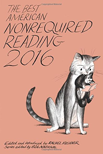 the-best-american-nonrequired-reading-2016