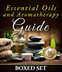 Essential Oils and Aromatherapy Guide...