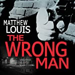 The Wrong Man | Matthew Louis