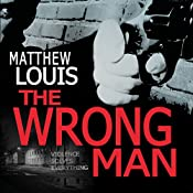 The Wrong Man | [Matthew Louis]