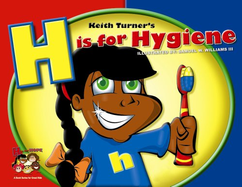 H is for Hygiene (H is for Hope Books) PDF