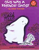 img - for Gus Was a Friendly Ghost, Weekly Reader Children's Book Club book / textbook / text book